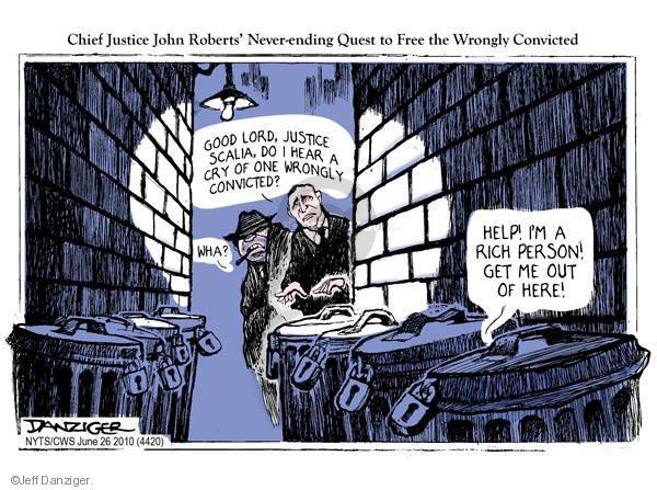 Cartoonist Jeff Danziger  Jeff Danziger's Editorial Cartoons 2010-06-26 John Roberts