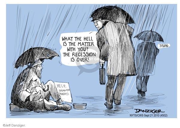 Cartoonist Jeff Danziger  Jeff Danziger's Editorial Cartoons 2010-09-21 recession