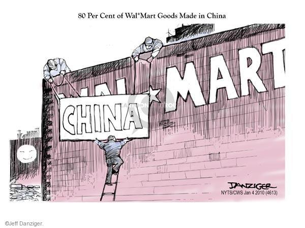80 percent of Wal*Mart goods made in China.  (Wal) China*Mart.