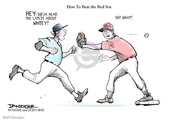 How To Beat the Red Sox. Hey! Didja hear the latest about Whitey? No! What?