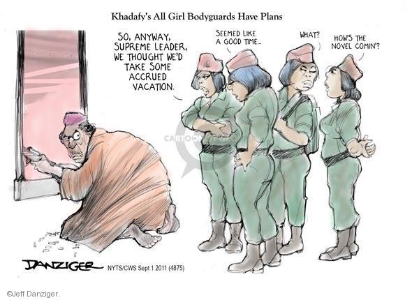 Jeff Danziger  Jeff Danziger's Editorial Cartoons 2011-09-01 supreme leader