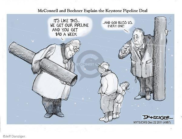 McConnell and Boehner Explain the Keystone Pipeline Deal. Its like this … We get our pipelines and you get $40 a week … And God bless us, every one!