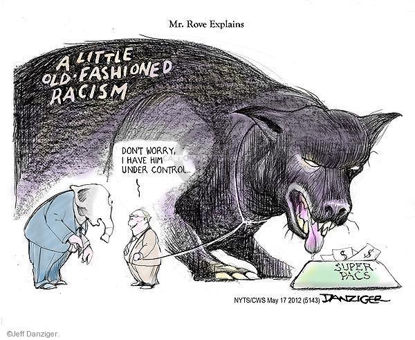 Jeff Danziger  Jeff Danziger's Editorial Cartoons 2012-05-17 racism