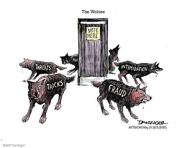 Jeff Danziger  Jeff Danziger's Editorial Cartoons 2012-05-31 voter fraud