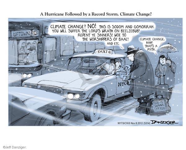 Cartoonist Jeff Danziger  Jeff Danziger's Editorial Cartoons 2012-11-08 climate