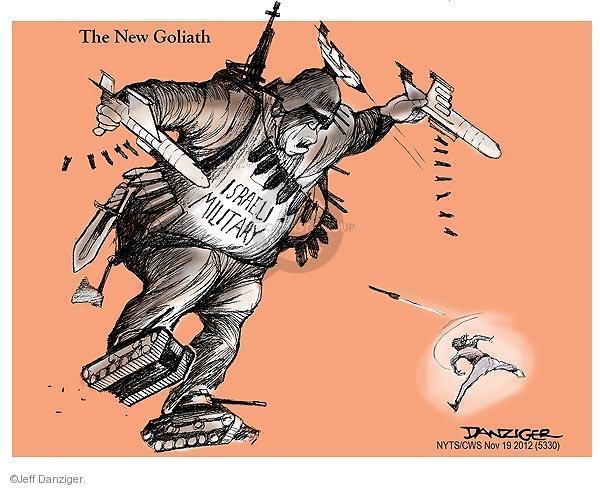 Jeff Danziger  Jeff Danziger's Editorial Cartoons 2012-11-19 Israel