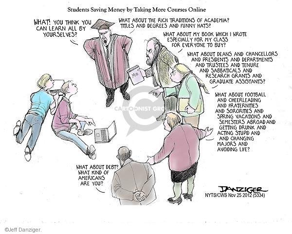Cartoonist Jeff Danziger  Jeff Danziger's Editorial Cartoons 2012-11-25 college education