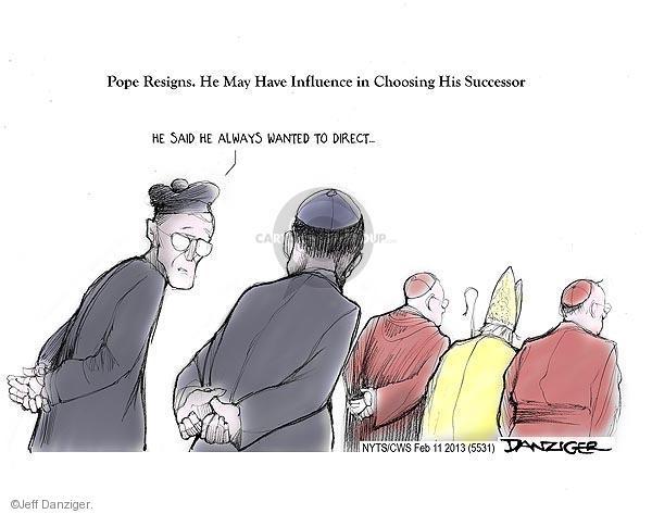 Cartoonist Jeff Danziger  Jeff Danziger's Editorial Cartoons 2013-02-11 Catholic