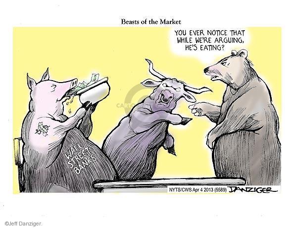 Jeff Danziger  Jeff Danziger's Editorial Cartoons 2013-04-04 stock market