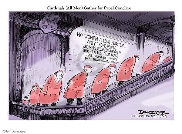 Cartoonist Jeff Danziger  Jeff Danziger's Editorial Cartoons 2013-03-08 pope