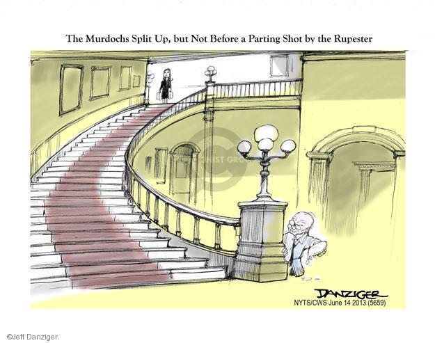 Cartoonist Jeff Danziger  Jeff Danziger's Editorial Cartoons 2013-06-14 Rupert Murdoch
