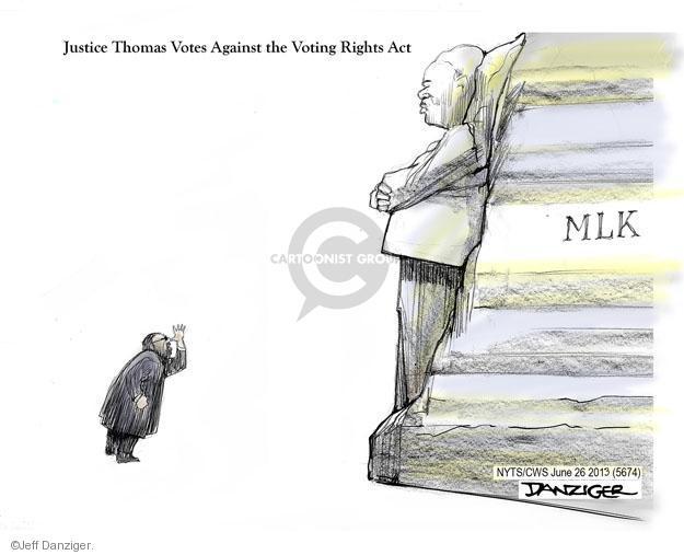 Cartoonist Jeff Danziger  Jeff Danziger's Editorial Cartoons 2013-06-26 disenfranchisement