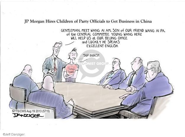 Jeff Danziger  Jeff Danziger's Editorial Cartoons 2013-08-19 'sup