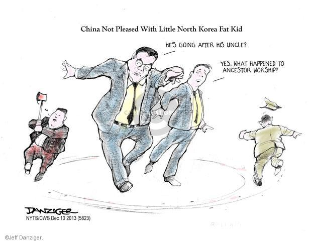 China Not Pleased With Little North Korea Fat Kid. Hes going after his uncle? Yes. What happened to ancestor worship?