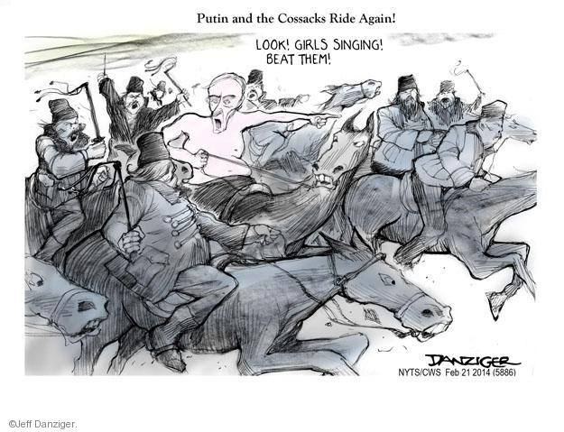 Putin and the Cossacks Ride Again! Look! Girls singing! Beat them!