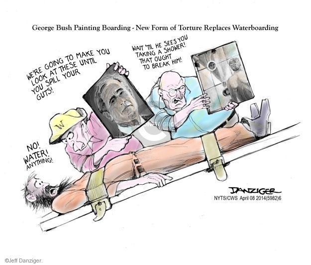 Cartoonist Jeff Danziger  Jeff Danziger's Editorial Cartoons 2014-04-08 George W. Bush