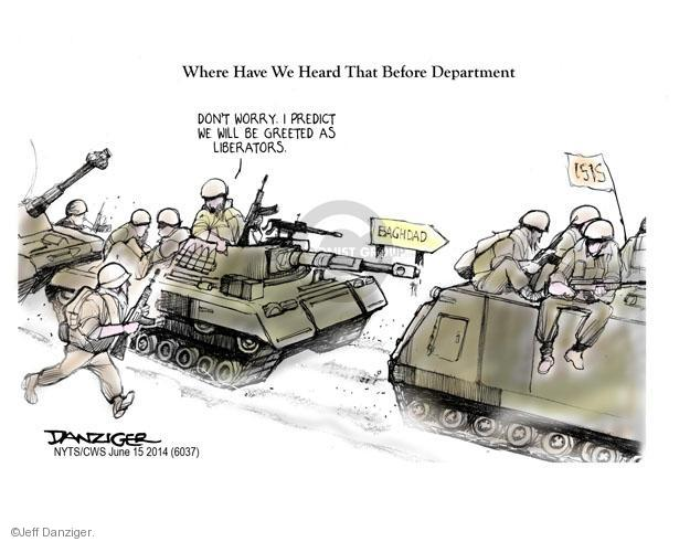 Cartoonist Jeff Danziger  Jeff Danziger's Editorial Cartoons 2014-06-15 George W. Bush