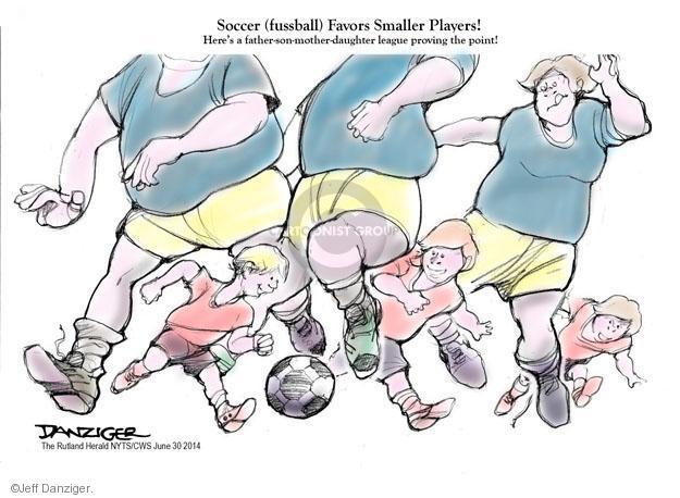 Cartoonist Jeff Danziger  Jeff Danziger's Editorial Cartoons 2014-06-30 soccer