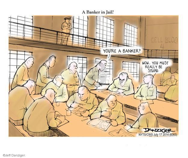 Cartoonist Jeff Danziger  Jeff Danziger's Editorial Cartoons 2014-07-17 jail