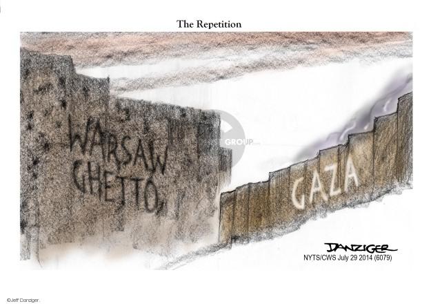 Cartoonist Jeff Danziger  Jeff Danziger's Editorial Cartoons 2014-07-29 Israel Palestine