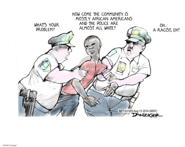 Cartoonist Jeff Danziger  Jeff Danziger's Editorial Cartoons 2014-08-14 discrimination