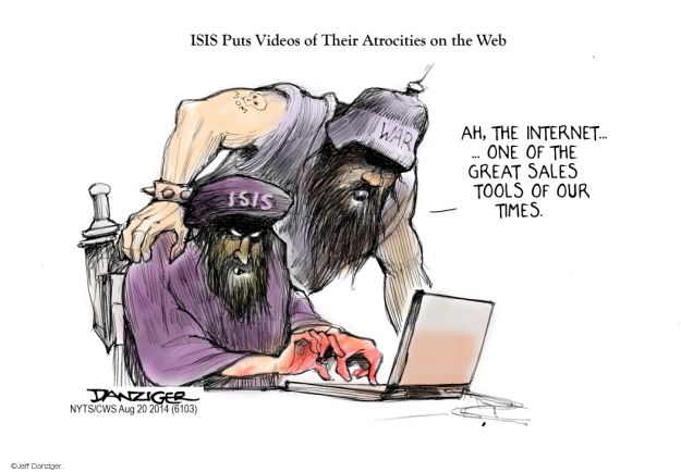 ISIS Puts Videos of Their Atrocities on the Web. Ah, the internet … One of the great sales tools of our times. ISIS. War. Mom.