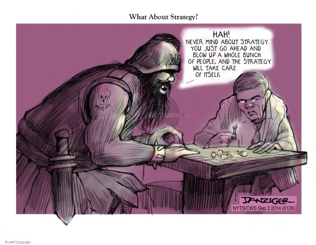 Jeff Danziger  Jeff Danziger's Editorial Cartoons 2014-09-04 war game