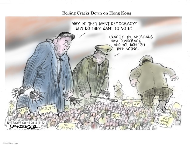 Beijing Cracks Down on Hong Kong. Why do they want democracy? Why do they want to vote? Exactly … The Americans have democracy, and you dont see them voting. Democracy. Resign. Free Hong Kong. Freedom. No Beijing. Votes!