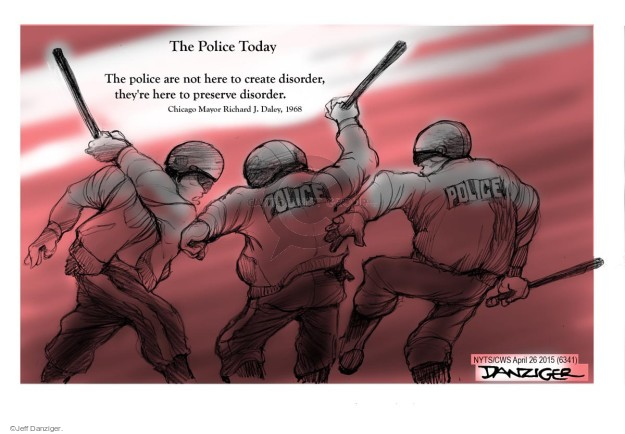 Cartoonist Jeff Danziger  Jeff Danziger's Editorial Cartoons 2015-04-26 police