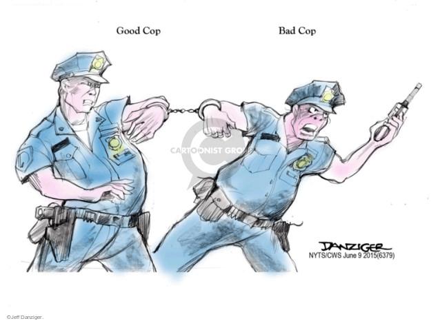 Jeff Danziger  Jeff Danziger's Editorial Cartoons 2015-06-09 police brutality