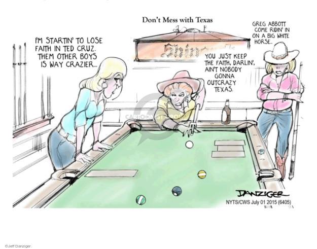 Cartoonist Jeff Danziger  Jeff Danziger's Editorial Cartoons 2015-07-01 2016 Election Ted Cruz