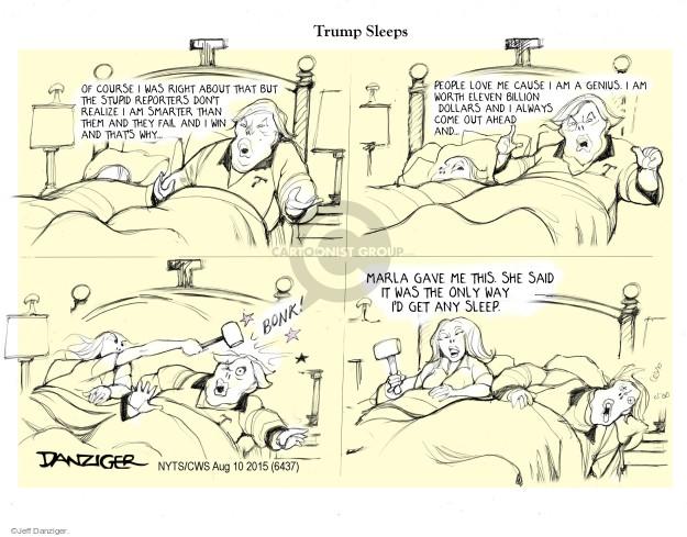 Cartoonist Jeff Danziger  Jeff Danziger's Editorial Cartoons 2015-08-10 stupid