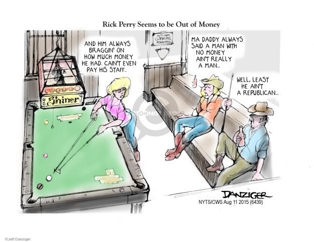 Cartoonist Jeff Danziger  Jeff Danziger's Editorial Cartoons 2015-08-11 Rick Perry