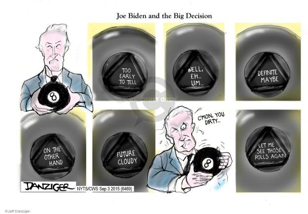Cartoonist Jeff Danziger  Jeff Danziger's Editorial Cartoons 2015-09-03 Joe Biden
