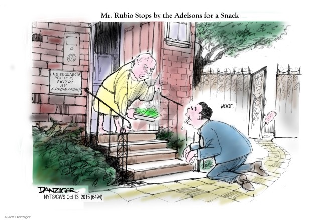 Mr. Rubio Stops by the Adelsons for a Snack. Woof! No beggars or peddlers except by appointment.