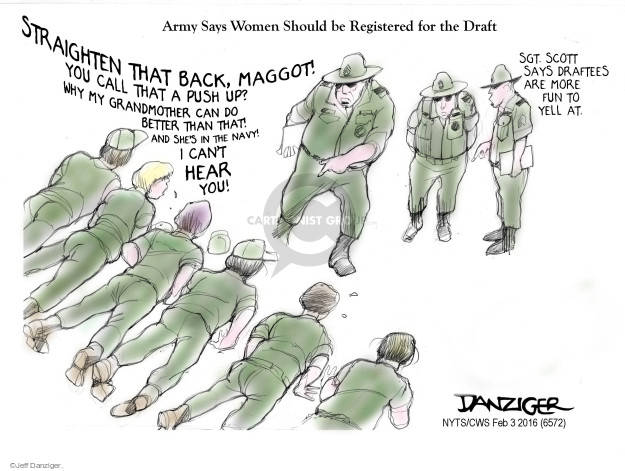 Cartoonist Jeff Danziger  Jeff Danziger's Editorial Cartoons 2016-02-03 women in military