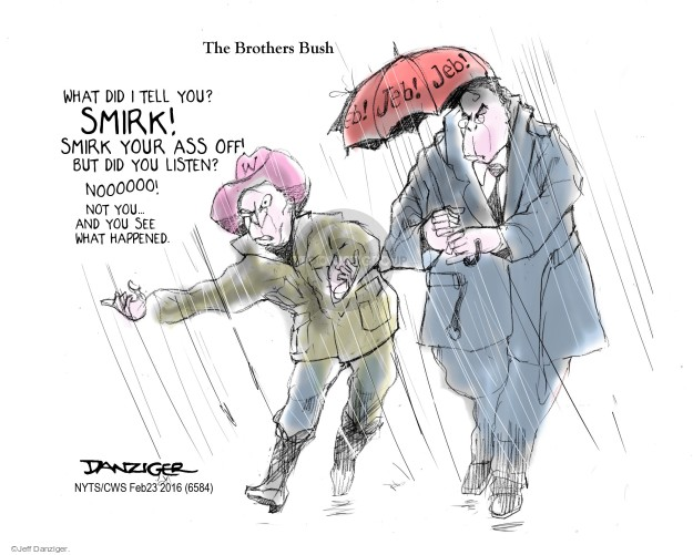 Cartoonist Jeff Danziger  Jeff Danziger's Editorial Cartoons 2016-02-23 George W. Bush
