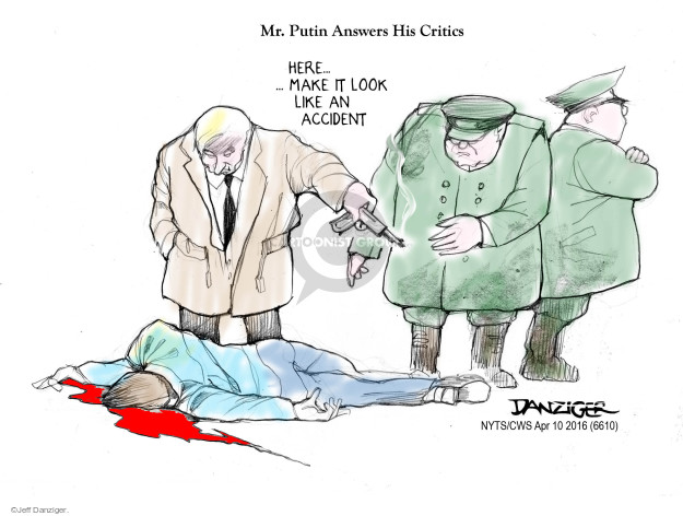 Cartoonist Jeff Danziger  Jeff Danziger's Editorial Cartoons 2016-04-10 Vladimir Putin