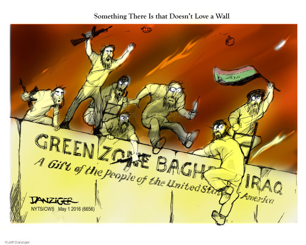 Something There Is that Doesnt Love a Wall. Green Zone Baghdad Iraq. A Gift of the People of the Unites States of America.