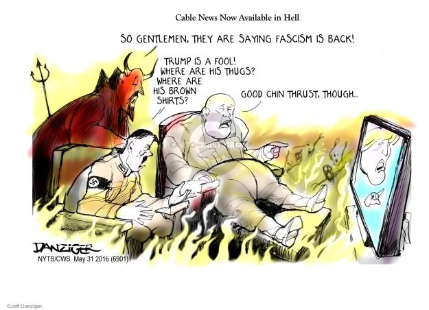 Jeff Danziger  Jeff Danziger's Editorial Cartoons 2016-05-31 Adolf Hitler