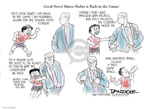 Jeff Danziger  Jeff Danziger's Editorial Cartoons 2016-08-11 2016 election Marco Rubio