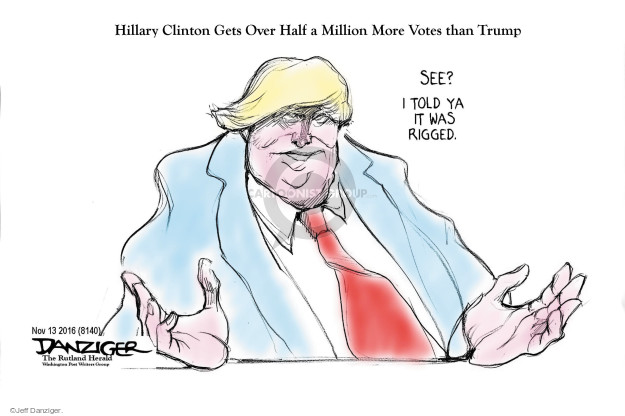 Hillary Clinton Gets Over Half a Million More Votes than Trump. See? I told ya it was rigged.