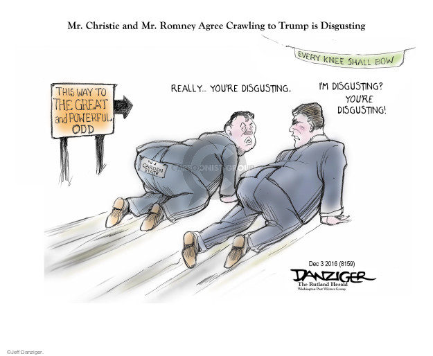 Mr. Christie and Mr. Romney Agree Crawling to Trump is Disgusting. Every knee shall bow. This way to the great and powerful odd. Really … youre disgusting. Im disgusting? Youre disgusting. NJ. Garden State.