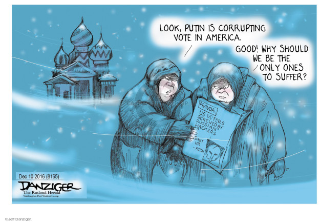 Cartoonist Jeff Danziger  Jeff Danziger's Editorial Cartoons 2016-12-13 Vladimir Putin