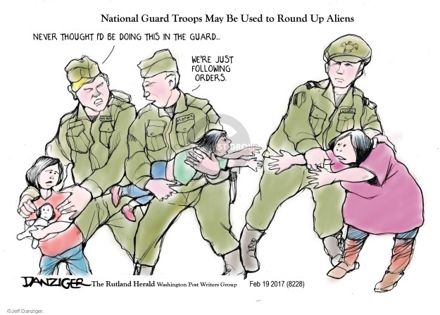Cartoonist Jeff Danziger  Jeff Danziger's Editorial Cartoons 2017-02-23 illegal immigrant