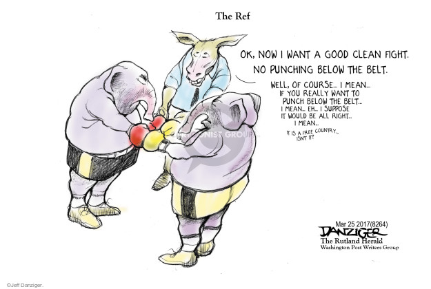 Cartoonist Jeff Danziger  Jeff Danziger's Editorial Cartoons 2017-03-27 fight