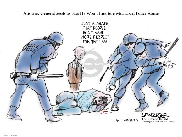 Cartoonist Jeff Danziger  Jeff Danziger's Editorial Cartoons 2017-04-17 police