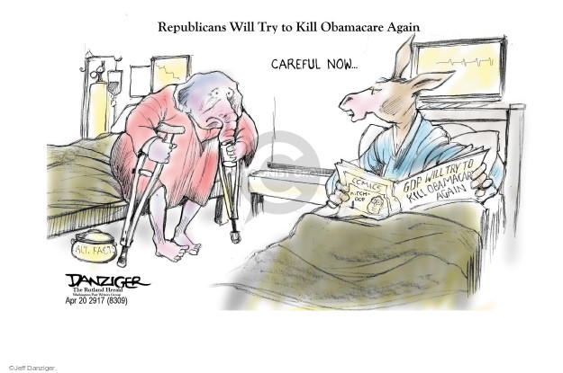 Cartoonist Jeff Danziger  Jeff Danziger's Editorial Cartoons 2017-04-20 health care repeal