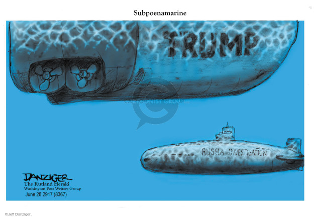 Cartoonist Jeff Danziger  Jeff Danziger's Editorial Cartoons 2017-06-28 collusion investigation