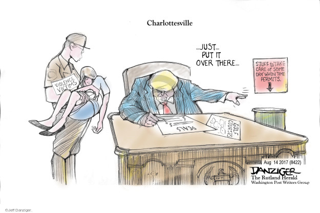 Cartoonist Jeff Danziger  Jeff Danziger's Editorial Cartoons 2017-08-15 rally